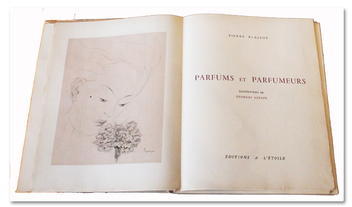 pierre blaizot, parfums et parfumeurs, parfums, illustrations, georges lepape, a l'étoile, paris, 1946, edition originale, numerote