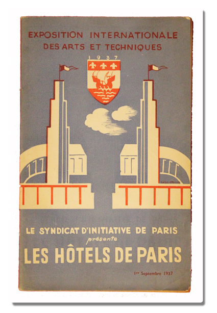 paris, exposition internationale, 1937, hotels de paris, syndicat d'initiative, arts et techniques, liste des prix, sociologie, livre ancien, hotellerie