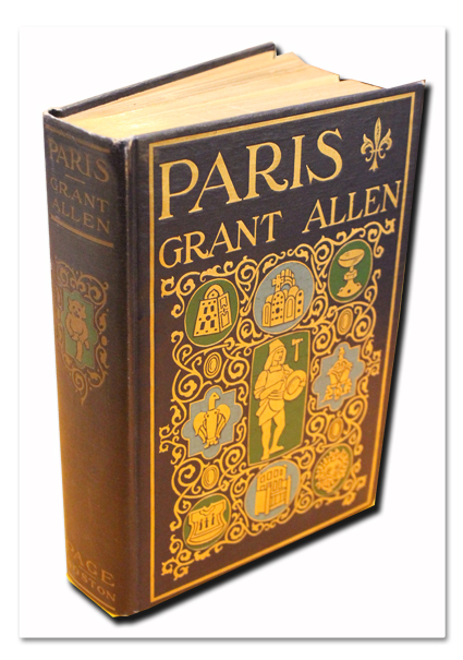 paris, guide, grant allen, boston, page & company, 1912, anglais, photographie, livre ancien, antique book