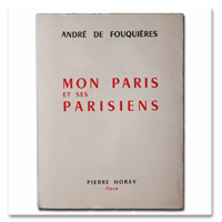 fouquieres, mon paris et ses parisiens, quartiers, etoile, paris, horay, 1953, edition originale