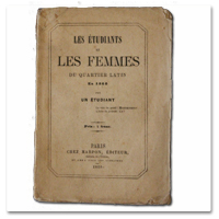 paris, quartier latin, 1860, etudiants, femmes, aventures, jeunesse, roman, edition originale